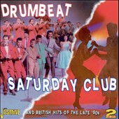 Various Artists: Drumbeat/Saturday Club And British Hits of the Late `50s