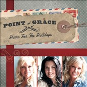Point of Grace: Home for the Holidays