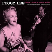 Peggy Lee (Vocals): Black Coffee/Dream Street