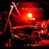 Man Overboard: The Human Highlight Reel [Digipak]