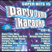 Karaoke: Party Tyme Karaoke: Super Hits, Vol. 15