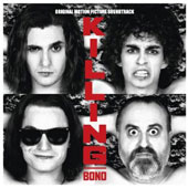 Original Soundtrack: Killing Bono