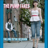 The Pump Fakes: Falling To the Occasion