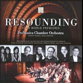 Resounding: Four World Premieres / works by Mark O'Connor; Christopher Theofanidis; Roberto Sierra