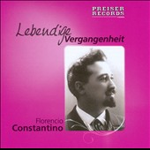 Living history: Florencio Constantino, tenor / Victor recordings 1907-08