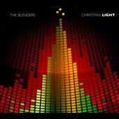 Blenders (Acappella)/The Blenders (Doo Wop): Christmas Light [Digipak] *