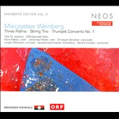 Weinberg: Three Palms; String Trio; Trumpet Concerto No. 1