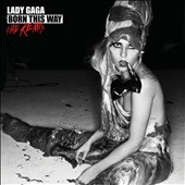 Lady Gaga: Born This Way: The Remix