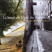 Milhaud: For Four Hands / Maurizio Moretti; Angela Oliviero, piano