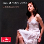 The Music of Frederic Chopin / Melody Fader, piano
