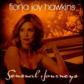 Fiona Joy: Sensual Journeys