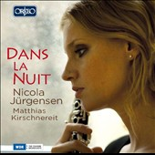 Dans La Nuit - works by Faure, Poulenc and Hahn / Nicola Jurgensen, clarinet, Matthias Kirschnereit, piano