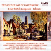 Great British Composers, Vol. 1: Coates, Johnson, Wood, Curzon, Bliss, et al. / London Symphony Orchestra