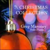 Greg Maroney: A  Christmas Collection