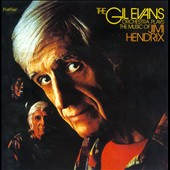 Gil Evans Orchestra: Plays the Music of Jimi Hendrix