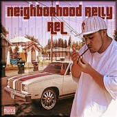 Relly Rel: Neighborhood Relly