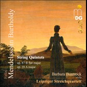 Mendelssohn: String Quintets, Opp. 87 & 18 / Leipsig Quartet, Barbara Buntrock, viola
