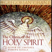 The Chants of the Holy Spirit - Gregorian chants; Gloriae Dei Cantores Women's Schola