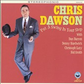 Chris Dawson: Put a Swing In Your Step
