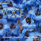 The Expressive Voice of the Flute - 46 popular classics arr. For flute & piano / Kenneth Smith, flute; Paul Rhodes, piano