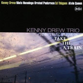 Kenny Drew: Music Still Live on the a Train [Limited Edition]