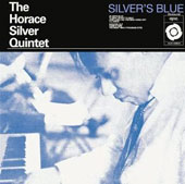 Horace Silver: Silver's Blue