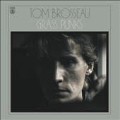 Tom Brosseau: Grass Punks [Digipak]