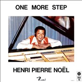 Henri Pierre Noel: One More Step