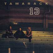 Tamarack: Tamarack 13