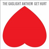 The Gaslight Anthem: Get Hurt [Deluxe Version] [Digipak]