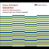 Franz Schubert: Serenade - Works for Men's Voices / Seyboldt