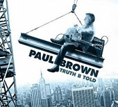 Paul Brown (Producer/Engineer): Truth B Told