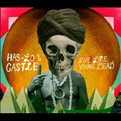 Has-Lo/Castle (Hip Hop): Live Like You're Dead [Digipak]