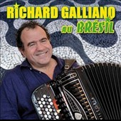 Richard Galliano: Au Brésil