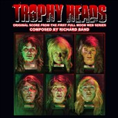 Richard Band: Trophy Heads
