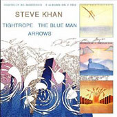 Steve Khan: Tightrope/The Blue Man/Arrows *
