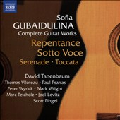Sofia Gubaidulina (b.1931): Complete Guitar Works / David Tamenbaum, guitar; Peter Wyrick, cello; Mark Wright, bass, Jodi Levitz, viola; Scott Pingel, bass