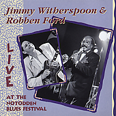 Jimmy Witherspoon/Robben Ford: Live at the Notodden Blues Festival: 1991