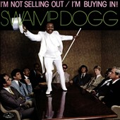 Swamp Dogg: I'm Not Selling Out, I'm Buying In