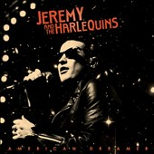 Jeremy & the Harlequins: American Dreamer