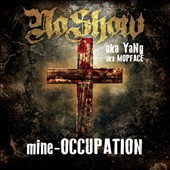 Noshow: Mine: Occupation