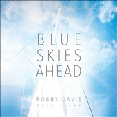 Robby Davis: Blue Skies Ahead [Blister]