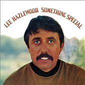 Lee Hazlewood: Something Special [Bonus Tracks] [Digipak]