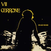 Cerrone: You Are the One (Cerrone VII) [11/27]