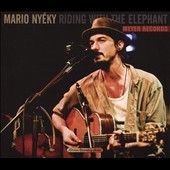 Mario Nyéky: Riding with the Elephant [Digipak]