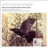 Peter Togni (b.1959): Hymns of Heaven and Earth / Stacie Dunlop, soprano; Suhashini Arulanandam, Ilana Waniuk, violin; Rory McLeod, viola; Dobrochna Zubek, cello;