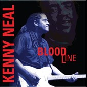 Kenny Neal: Bloodline *