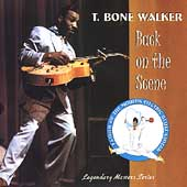T-Bone Walker: Back on the Scene: Texas, 1966 [Indigo]