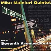 Mike Mainieri: Live at Seventh Avenue South