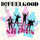 Dr. Feelgood (Pub Rock Band): A Case of the Shakes